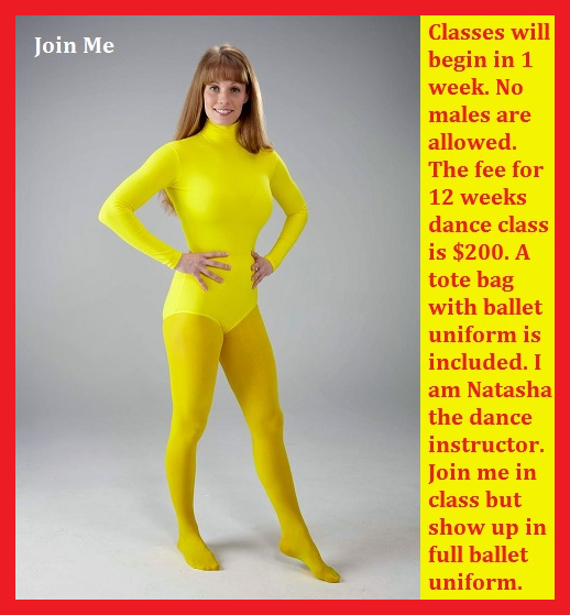 Natasha's Studio - Madame Natasha is enrolling students for Ballet Class. Sissyslutallie pays and enrolls in the class. A six cappie story., Dress Up,Ballet,Leotard,Sissy, Feminization,Identity Swap,Sissy Fashion,Body Suits