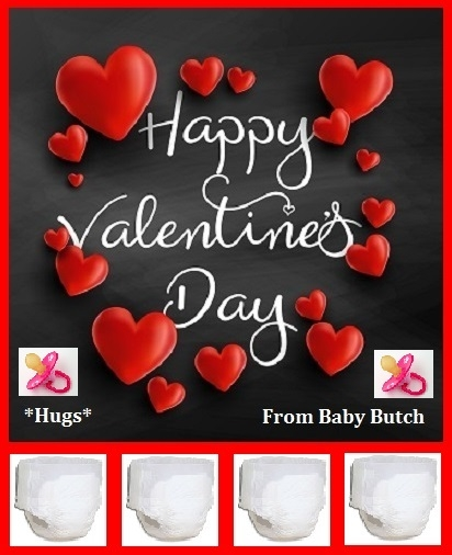 HAPPY VALENTNES DAY - Wishing a very happy Valentines Day to all my Sissy Kiss friends. Be my Valentine!, Sissy,Sissybaby,Diaper,Panty,Valentine, Adult Babies,Feminization