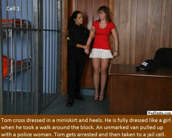 Cell 1 - 6 - Poor Tom is crossdressed and gets taken advantage of by a fake police woman., Spanking,Crossdress,Dominate,Sissy, Adult Babies,Feminization,Identity Swap,Sissy Fashion