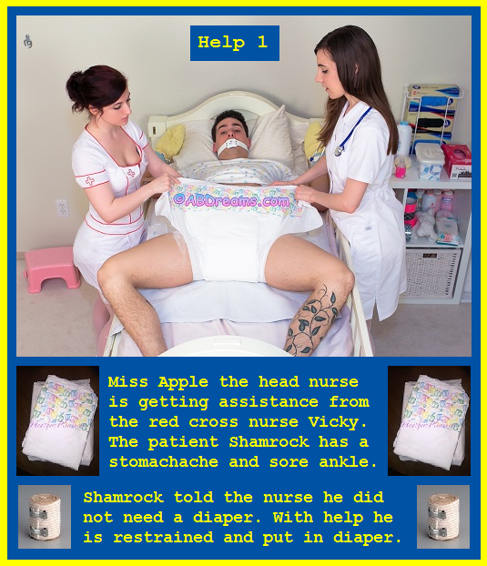 Help 1 - 3 - The head nurse is getting help from the red cross to get Shamrock diapered. The head nurse wants Shamrock to be her baby girl., Enema,Diaper,Maternity Ward,Nurse, Adult Babies,Feminization,Humiliation,Diaper Lovers