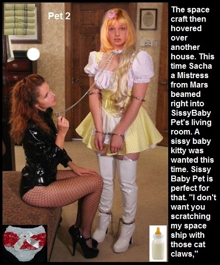 Space Craft - A couple of MIstress's from Mars came to Earth for pets., Leash,Sissy Pet,Diaper,Baby Dress, Adult Babies,Feminization,Identity Swap,Sissy Fashion