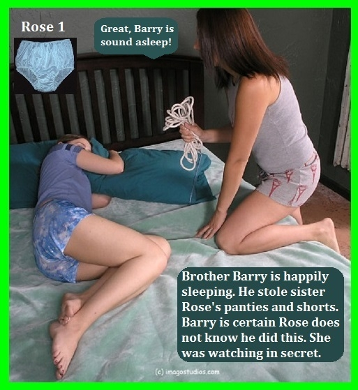 Rose 1 - 2 - Don't think that when you steal your sisters clothes she does not notice., Bondage,Panty,Diaper,Sissy, Adult Babies,Feminization,Identity Swap,Sissy Fashion