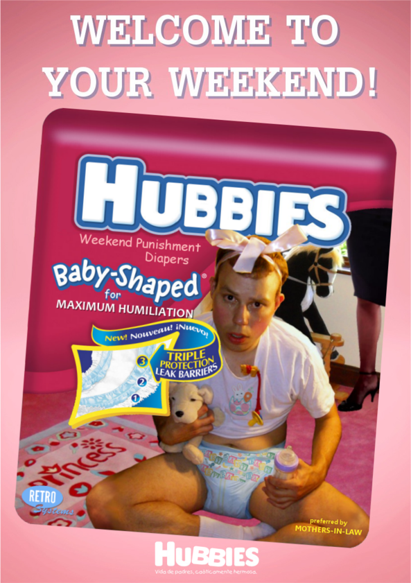 Hubbies Weekend Punishment Diapers - Hubbies Weekend Punishment Diapers, fmatty,Fanny Matty,Fanny Mattie,Hubbies,Hubbies.com,His New Mommy,WhAP! Magazine,Women Who Administer Punishment,nursery discipline,petticoat punishment, Adult Babies,Thumb Sucking,Dominating Mistress Or Master,Sissy Fashion,Spankings,Dolled Up,Feminization
