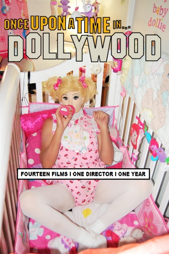 Once Upon A Time In DOLLWoOD - A teaser , Dollies Nursery,M.M.PRODUCTIONS,Melisa Moore, Adult Babies,Thumb Sucking,Feminization,Diaper Lovers,Pop Culture