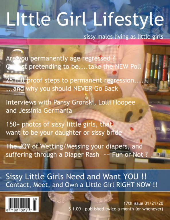 Little Girl Lifestyle Issue 19 - issue 19, has a heavy focus on permanent age regression, sissy,humiliation, Adult Babies,Feminization