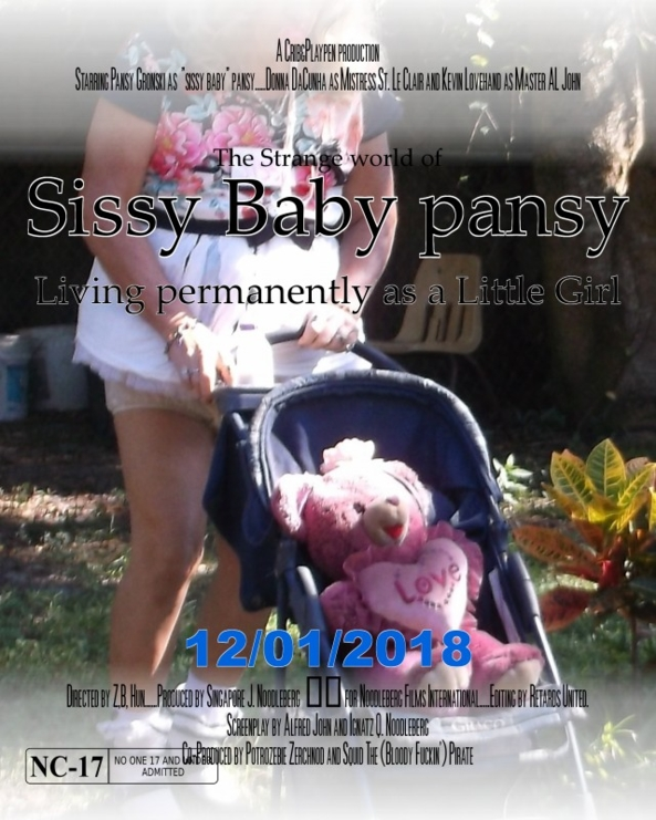 Coming soon to a theatre near You ! - The 1st Official Movie Poster of this sure to be nominated for something, new film, sissy,humiliation,Adult Baby, Adult Babies,Diaper Lovers