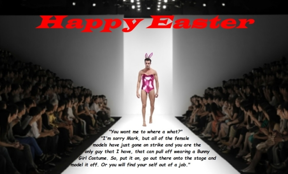 The Sissy Easter Bunny - A handyman of a fashion show gets ropped into modelling off a Bunny Girl Costume., Easter Bunny Girl Costume,Sissy Caption,Sissfication, Feminization,Sissy Fashion,Dolled Up