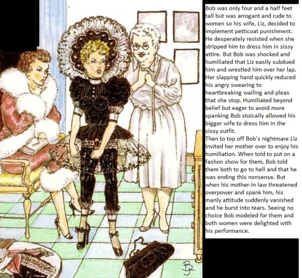 Humiliated by Wife and her Mother - The little man is taught a lesson in humility., feminization spanking , Feminization,Dominating Mistress Or Master,Sissy Fashion,Spankings,Bad Boy To Good Girl,Dolled Up
