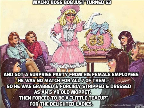 Little Teacup - Macho Boss Humiliated, femdom feminization humiliation, Feminization,Dominating Mistress Or Master,Sissy Fashion,Bad Boy To Good Girl