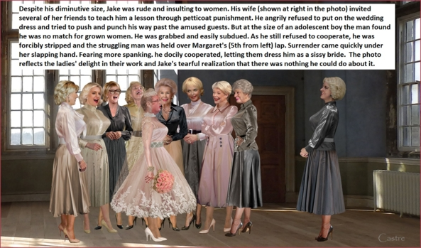 Humiliated Bride - Arrogant dude is humiliated by wife and friends., femdom sissy wedding feminization spanking , Dominating Mistress Or Master,Spankings,Wedding,Bad Boy To Good Girl,Feminization