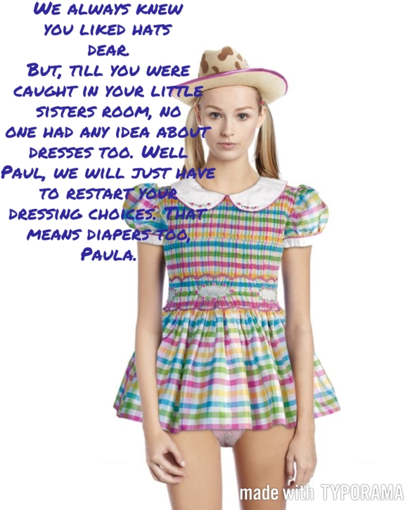 Paul knows Paula - Paul learns the price for being in the right place, at the wrong time., Sissy dress,diapers, Adult Babies,Sissy Fashion,Diaper Lovers